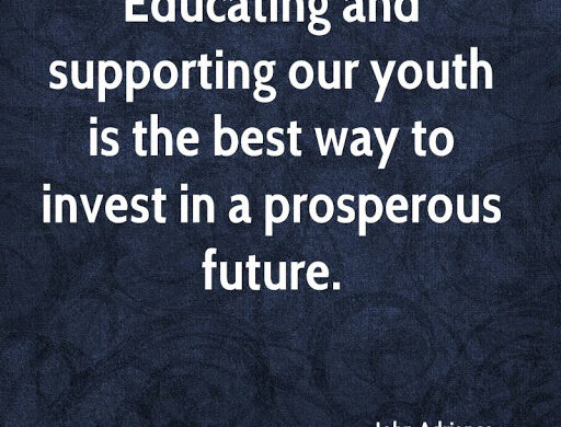 Quote about supporting our youth to invest in future
